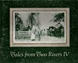 img - for Tales from Two Rivers IV book / textbook / text book