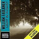 Light in August Hörbuch von William Faulkner Gesprochen von: Will Patton