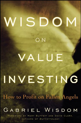Read Online Wisdom on Value Investing: How to Profit on Fallen Angels PDF