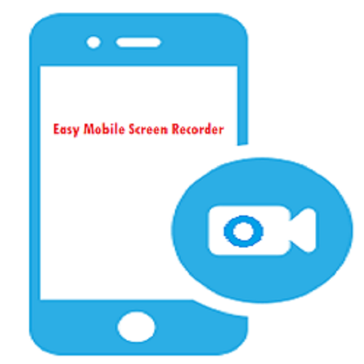 Easy Mobile Screen Recorder