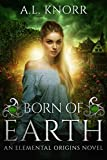 Free eBook - Born of Earth  An Elemental Origins Novel