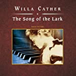 The Song of the Lark | Willa Cather