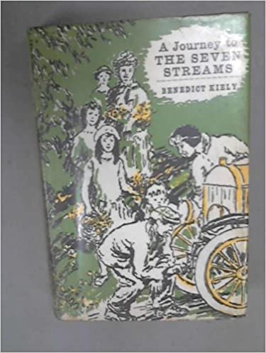 A Journey to the Seven Streams : Seventeen Stories, Benedict Kiely