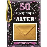 Pfeiff aufs Alter Frauen 50 mit Umschlag: Happy Birthday