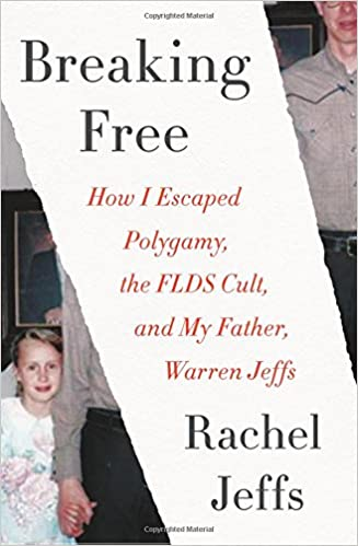 Amazon com: Breaking Free: How I Escaped Polygamy, the FLDS