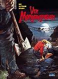 Vor Morgengrauen - Uncut - Mediabook/Limited Edition auf 666 Stück (+ DVD) [Blu-ray]