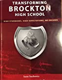 Transforming Brockton High School: High Standards, High Expectations, No Excuses