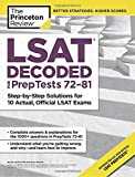 LSAT Decoded (PrepTests 72-81): Step-by-Step Solutions for 10 Actual, Official LSAT Exams (Graduate School Test Preparation)