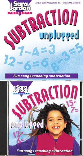 (Subtraction Unplugged: Fun Songs Teaching Subtraction (Sara Jordan Presents))