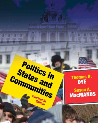 Politics in States and Communities (14th Edition)