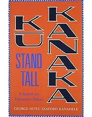 Kū Kanaka—Stand Tall: A Search for Hawaiian Values