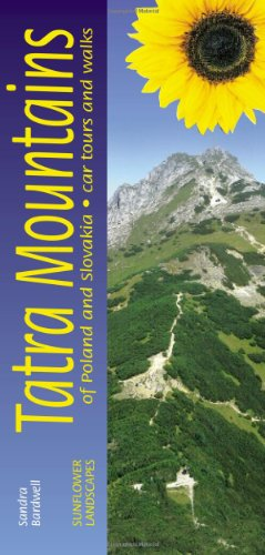 Landscapes Of The Tatra Mountains: Of Poland And Slovakia: A Countryside Guide (Sunflower Landscapes S.)