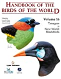 Handbook of the Birds of the World: Tanagers to New World Blackbirds