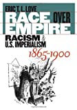 Race over Empire, Eric T. L. Love, 0807855650
