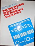 Building Systems Design with Programmable Calculators, Sital Daryanani, 0070154155