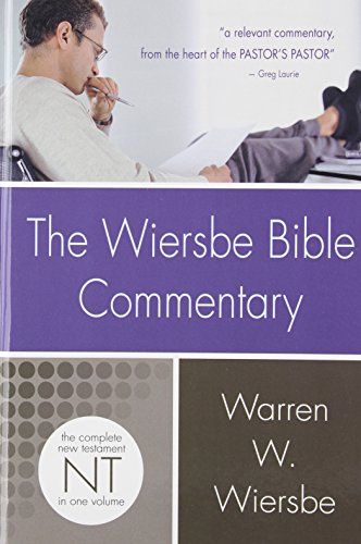 The Wiersbe Bible Commentary - New Testament - 2