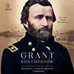 Grant Audiobook by Ron Chernow Narrated by Mark Bramhall