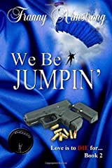 We Be Jumpin': Love is to DIE for... (Volume 2) Paperback