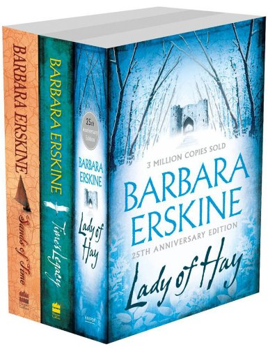 Barbara Erskine 3-Book Collection: Lady of Hay, Time's Legacy, Sands of ()