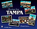 Greetings from Tampa, Florida, Donald D. Spencer, 0764328980