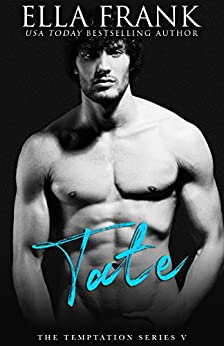 Tate (Temptation Series Book 5) by [Frank, Ella]
