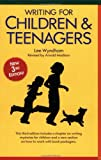 Writing for Children and Teens, Lee Wyndham and Arnold Madison, 0898793475