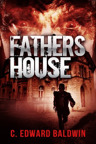 Book: Fathers House by C. Edward Baldwin