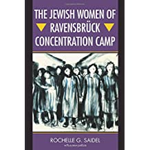 The Jewish Women of Ravensbrück Concentration Camp