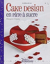 Cake design en pâte à sucre