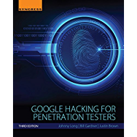 Google Hacking for Penetration Testers (English Edition)