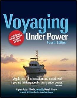 Voyaging Under Power, 4th Edition: Amazon.es: Robert Beebe, Denis Umstot: Libros en idiomas extranjeros