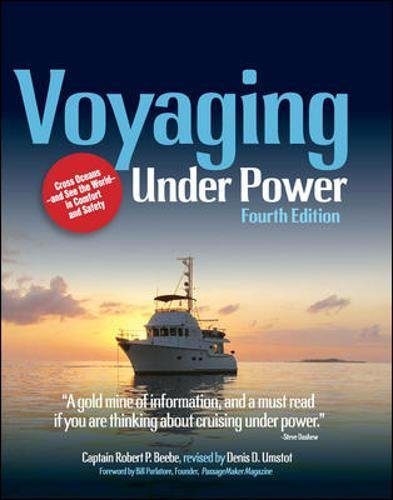 Voyaging Under Power, 4th Edition (Best Trawler For The Money)