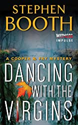 Dancing With the Virgins (Cooper & Fry Mysteries Book 2)