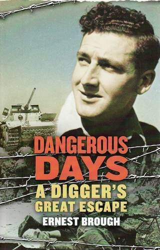 Download Dangerous Days: A Digger's Great Escape ebook