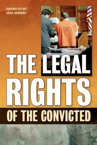 The Legal Rights of the Convicted