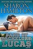 Band of Bachelors: Lucas: SEAL Brotherhood