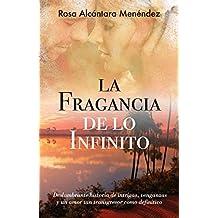 La fragancia de lo infinito (Spanish Edition)
