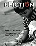 eFiction India Vol.01 Issue.07: Creativity Counts No Coins (Issue 8)
