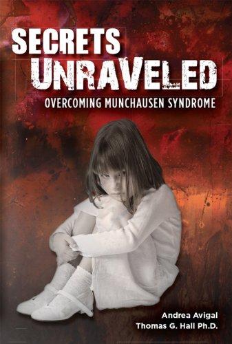 [Read PDF] Secrets Unraveled: Overcoming Munchausen Syndrome Ebook Free