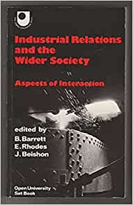Industrial relations, the economy, and society