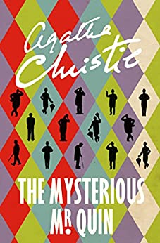 The Mysterious Mr Quin (Agatha Christie Signature Edition) by [Christie, Agatha]