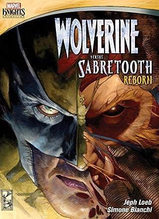 675aa34944b Amazon.com: Marvel Knights: Wolverine Versus Sabretooth - Reborn ...