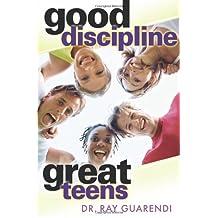 Good Discipline, Great Teens