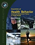 Essentials of Health Behavior, Mark Edberg, 0763737968