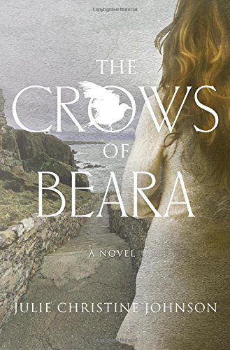 The Crows of Beara by Julie Christine Johnson | book review