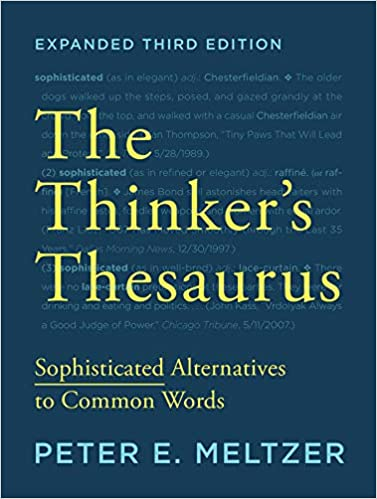 The Thinkers Thesaurus Sophisticated Alternatives To Common Words