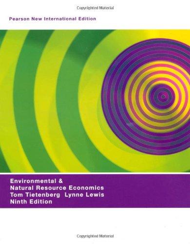 Download Environmental & Natural Resources Economics: Pearson New International Edition pdf