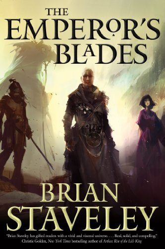 The Emperor's Blades (Chronicle of the Unhewn Throne Book 1) by [Staveley, Brian]
