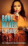 Bone Maker: Will Finch Mystery Thriller Series Book 1