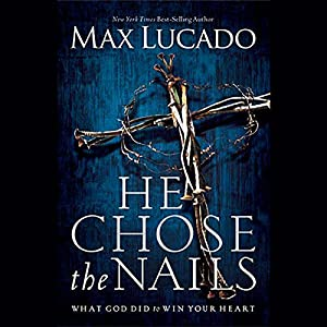 He Chose the Nails Audiobook